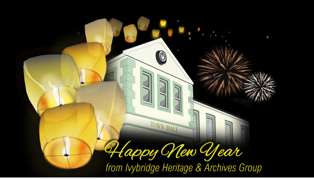 Happy New Year 2019 from Ivybridge Heritage & Archives Group